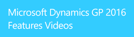 Microsoft Dynamics GP 2015 Features Videos