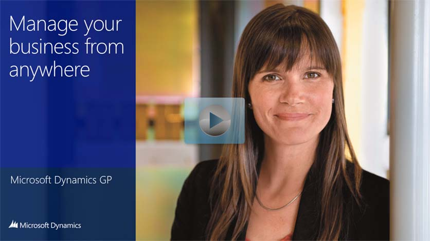 Manage Your Business from Anywhere with Dynamics GP